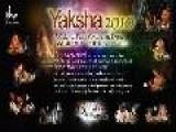 Aditi Mangaldas Dance Company - Yaksha 2010, Night 1