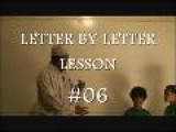 #06 LETTER BY LETTER LESSON LOWER STAFF KAAF