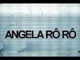 Angela R&#244 R&#244 Pelo Mundo