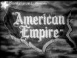 American Empire - Part 5 Of 11