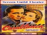 Casablanca - Screen Guild Theater