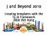 Creating Templates With The T3 JA Framework - Dinh Viet Hung