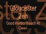 Gloucester Zen XXXI