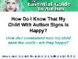 How Do I Know That My Child With Autism Signs Is Happy?