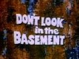 Horror Cinema Ep 2 Don&apos T Look In The Basement