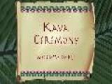Kava Ceremony - Welcome To Fiji