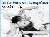 M Lovers Vs Deepface - Wake Up