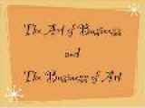 The Art Of Business And The Business Of Art #1 The Beginning