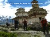 The Himalayan Decision