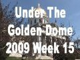 Under The Golden Dome 2009 Week 15