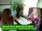 Wendi Dee Interviews Rhio