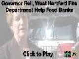 West Hartford Fire Department, Gov. Rell Help Food Banks