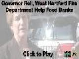 West Hartford Fire Department, Gov. Rell Help Food Banks