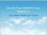 Want More Natural Secrets On Treating ADHD Without Medication?