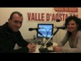 Intervista RADIO VALLE D&#39 AOSTA 101