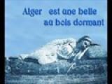 Alger Est Une Belle Au Bois Dormant
