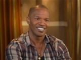 Jamie Foxx On Becoming A 'Law