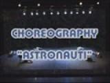 CHOREO ASTRONAUTI - CHOREOGRAPHER
