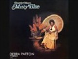 MISTY BLUE Sung By Debra Patton