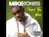 Next To You Mike Jones Video