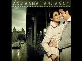 MP3 Bollywood Anjaana Anjaani - I Feel A Good