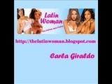 Latin Woman: Carla Giraldo