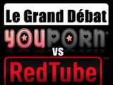 Youporn Vs Redtube Le Grand Débat EP3