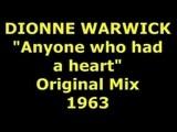 DIONNE WARWICK Anyone Who Had A Heart 1963
