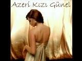Azeri Kizi Gunel - Sevgi Isteyirem 2010
