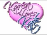 Karen Loves Kate
