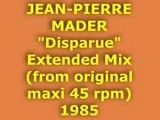JEAN-PIERRE MADER Disparue Extended Mix 1985