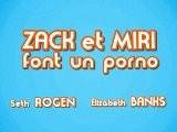 Zack Et Miri Font Un Porno - Trailer VF-HD