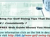 The Consistent Golf Swing System - An Ultimate Golf Swing Sy