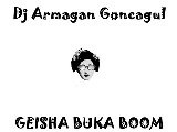Dj Armagan Goncagul- GEISHA BUKA BOOM Video