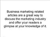 Business Marketing Related Articles – Tips To Live By
