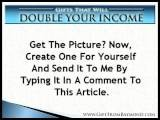 Double Your Income With An Unlimited Number Of Highly-Qualified Prospects For Free