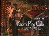 Jim Pillsbury Live From The Knotty Pine Cafe&#39 Show # 198