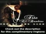 Tito El Bambino - Te Extrano - EXCLUSIVE RINGTONE!