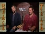 Shack Talk W Adam Sandler And Judd Apatow