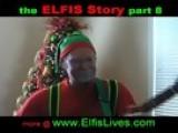 ELFIS Story 8 - Plastic Santa