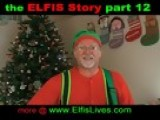 ELFIS Story 12 - Most Frustrating Time Of The Year