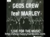 Geos Crew - Live For The Music UK Hardcore DJ EER005